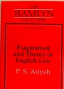 Pragmatism and Theory in English Law.