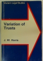 Variations of Trusts.