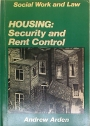 Housing. Security and Rent Control.