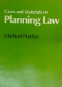 Cases and Materials on Planning Law.