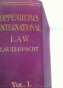 International Law. A Treatise. Volume 1: Peace.