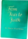 From Fear to Faith. Studies in the Book Habakkuk.