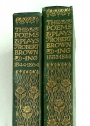 The Poems and Plays of Robert Browning 1833 - 1844, 1844 - 1864. Two Volume Set.