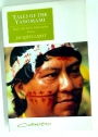 Tales of the Yanomami: Daily Life in the Venezuelan Forest.