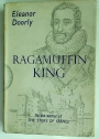 Ragamuffin King. Henry IV of France, called The Great.