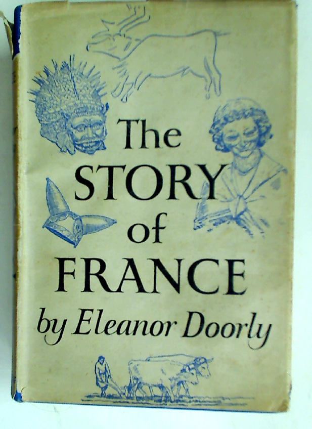 The Story of France.