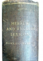 A Hebrew and English Lexicon of the Old Testament, with an Appendix containing the Biblical Aramaic. Edited by Francis Brown.