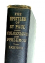 Saint Paul's Epistles to the Colossians and to Philemon. A Revised Text with Introductions, Notes and Dissertations.