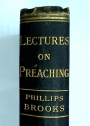 Lectures on Preaching: Delivered before the Divinity School of Yale College in January and February, 1877.