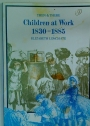 Children at Work 1830 - 1885.