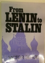 From Lenin to Stalin.