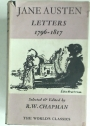 Jane Austen, Selected Letters, 1796 - 1817. Edited by R W Chapman.