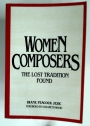Women Composers: The Lost Tradition Found.