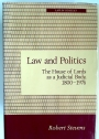 Law and Politics: House of Lords as a Judicial Body, 1800 - 1976.