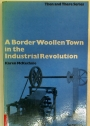 A Border Woollen Town in the Industrial Revolution.