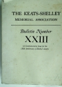 The Keats Shelley Memorial Association. Bulletin No 23.