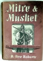 Mitre and Musket. John Williams. Lord Keeper, Archbishop of York 1582 - 1650.