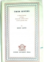 Twin Rivers - A Brief History of Iraq From the Earliest Times to the Present Day.