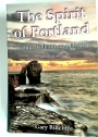 The Spirit of Portland: Culture, Folklore and History.