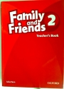 Family and Friends: 2: Teacher's Book.