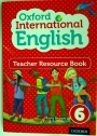 Oxford International Primary English. Teacher Resource Book 6.