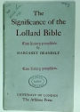 The Significance of the Lollard Bible.