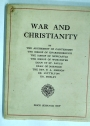 War and Christianity.