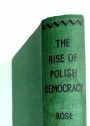 The Rise of Polish Democracy.