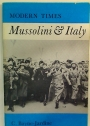 Mussolini and Italy.