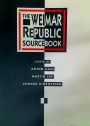 The Weimar Republic Sourcebook.