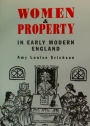 Women and Property in Early Modern England.