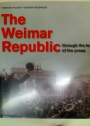The Weimar Republic. Through the Lens of the Press.