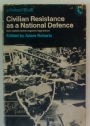 Civilian Resistance as a National Defence.