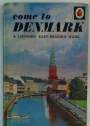 Come to Denmark. A Ladybird 'Easy-Reading' Book.