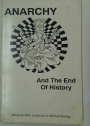 Anarchy and the End of History.