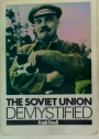 The Soviet Union Demystified.