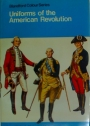 Uniforms of the American Revolution.