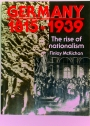 Germany 1815 - 1939. The Rise of Nationalism.