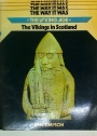 The Vikings in Scotland. The Viking Age.