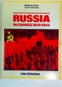 Russia in Change 1870 - 1945.