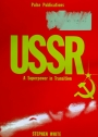 USSR. A Superpower in Transition.