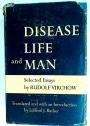 Disease, Life, and Man: Selected Essays by Rudolf Virchow.