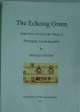 The Echoing Green: Impressions of Life in the Village of Barrington, Cambridge.