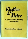 Rhythm and Metre: A Practical Poetry Workbook.