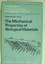 The Mechanical Properties of Biological Materials.