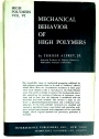 Mechanical Behavior of High Polymers. (= High Polymers: A Series of Monographs on the Chemistry, Physics, and Technology of High Polymeric Substances, Vol 6)