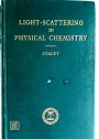 Light-Scattering in Physical Chemistry.