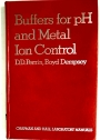Buffers for pH and Metal Ion Control.