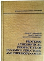 Proteins: A Theoretical Perspective of Dynamics, Structure and Thermodynamics.