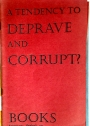 A Tendency to Deprive and Corrupt. (Books, Summer 1972)